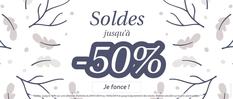 SOLDES : Jusqu'à -50% sur une sélection d'articles du 09/01/2019 au 19/02/2019.