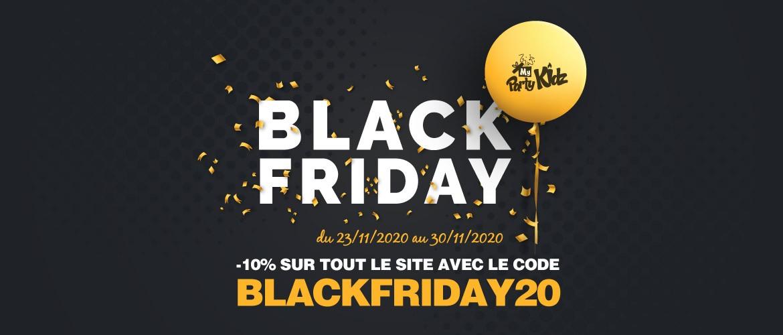 Black Friday : -10% de réduction sur tout le site du 23/11/2020 au 30/11/2020